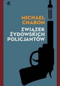 Michael Chabon - Związek żydowskich policjantów [eBook PL]