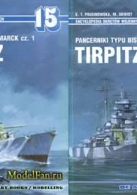 Encyklopedia Okrętów Wojennych -Pancerniki typu Bismarck cz 1 i 2