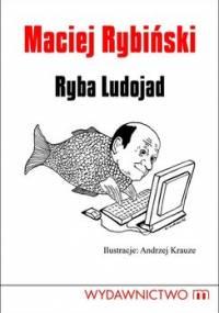 Ryba Ludojad - Rybiński Maciej