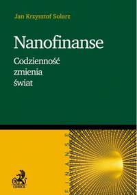 Nanofinanse. Codzienność zmienia świat - Solarz Jan Krzysztof