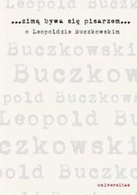 Zimą bywa się pisarzem - Buryła Sławomir, Sioma Radosław