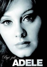 Być jak… Adele - Sanderson Caroline