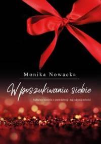 W poszukiwaniu siebie - Nowacka Monika