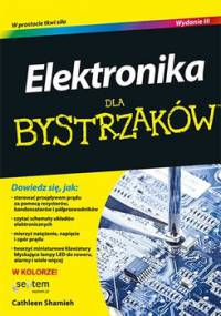 Elektronika dla bystrzaków. Wydanie 3 - Shamieh Cathleen