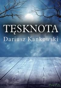Tęsknota - Kankowski Dariusz