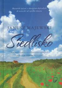 Janusz Majewski - Siedlisko