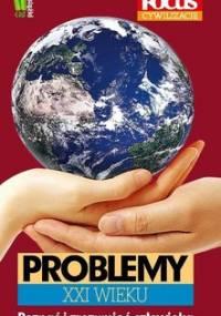 Problemy XXI w. - Opracowanie zbiorowe