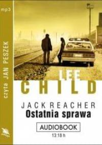 Child Lee - Ostatnia sprawa [AUDIOBOOK PL]