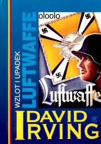 David Irving - Wzlot i upadek Luftwaffe [eBook PL]
