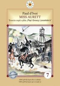Miss Aurett. Część 3 - Ivoi Paul