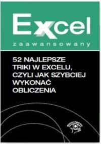 52 najlepsze triki w Excelu, czyli jak szybciej wykonać obliczenia - Kudliński Jakub