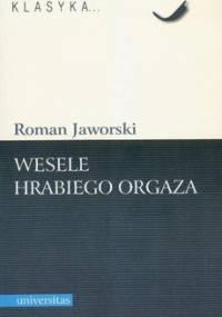 Wesele hrabiego Orgaza - Jaworski Roman