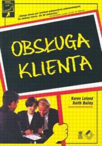 Karen Leland, Keith Bailey - Obsługa klienta
