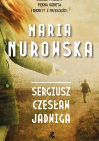 Sergiusz, Czesław, Jadwiga - Nurowska Maria