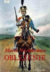 Oblężenie - Adamkowicz Marek