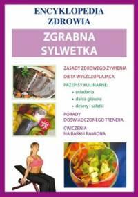 Encyklopedia zdrowia. Zgrabna sylwetka - Matella Katarzyna