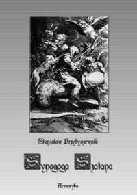 Synagoga szatana - Przybyszewski Stanisław