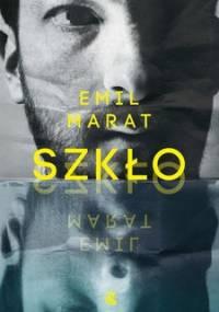 Szkło - Marat Emil