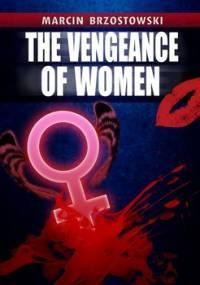 The vengeance of Women - Brzostowski Marcin