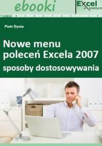 Sposoby dostosowywania nowego menu poleceń Excela 2007 - Opracowanie zbiorowe