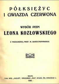 Leon Kozłowski - Półksiężyc i gwiazda czerwona (1930)