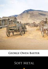 Soft Metal - Baxter Owen George