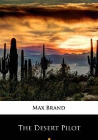 The Desert Pilot - Brand Max