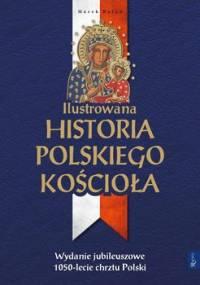Ilustrowana historia polskiego Kościoła - Balon Marek