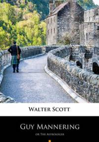 Guy Mannering - Scott Walter