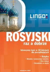 Rosyjski raz a dobrze. Intensywny kurs w 30 lekcjach dla początkujących - Dąbrowska Halina, Zybert Mirosław