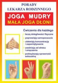 Joga. Mudry. Mała joga dłoni - Opracowanie zbiorowe
