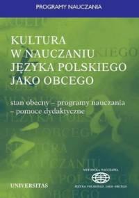 Kultura w nauczaniu języka polskiego jako obcego - Miodunka Władysław