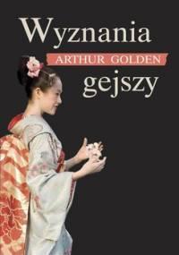 Wyznania gejszy - Golden Arthur