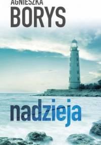 Nadzieja - Borys Agnieszka