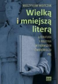 Wielką i mniejszą literą - Wojtczak Mieczysław