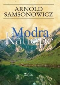 Modra Kaliope - Samsonowicz Arnold