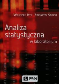 Analiza statystyczna w laboratorium - Hyk Wojciech, Stojek Zbigniew