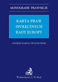 Karta praw społecznych Rady Europy - Świątkowski Andrzej Marian