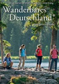 Wanderbares Deutschland - Szlaki piesze ze znakiem jakości i inne trasy