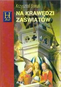 Krzysztof Boruń - Na krawędzi zaświatów [eBook PL]