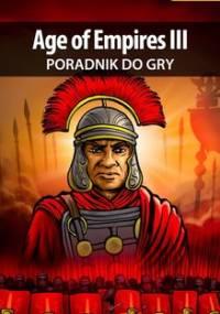 Age of Empires 3 - poradnik do gry - Stępnikowski Maciej Psycho Mantis
