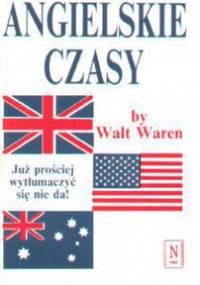 Walt Waren - Angielskie Czasy