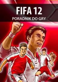 FIFA 12 - poradnik do gry - Cyganek Amadeusz ElMundo