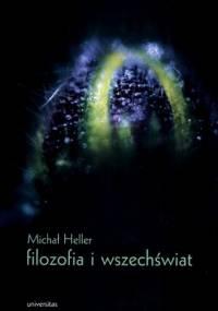 Michał Heller - Filozofia i wszechświat: Wybór pism [eBook PL]