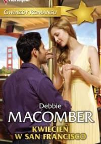 Kwiecień w San Francisco - Macomber Debbie