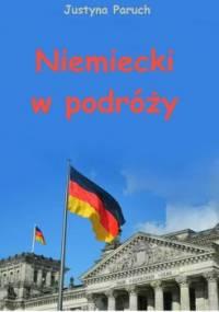 Niemiecki w podróży - Paruch Justyna