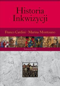 Franco Cardini, Marina Montesano - Historia inkwizycji [eBook PL]