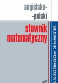 Angielsko-polski słownik matematyczny - Opracowanie zbiorowe
