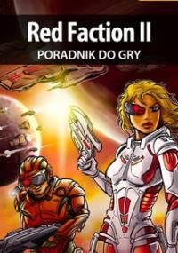 Red Faction 2 - poradnik do gry - Szczerbowski Piotr Zodiac