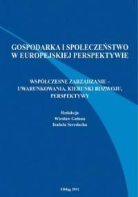 Gospodarka i społeczeństwo w europejskiej perspektywie - Golnau Wiesław, Seredocha Izabela